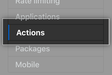 Actions tab in the settings sidebar
