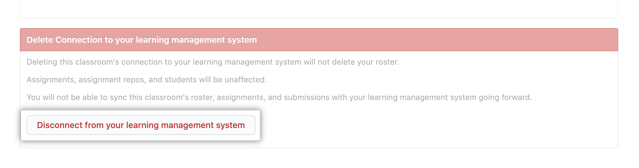 """Disconnect from your learning management system"" button in connection settings for classroom"