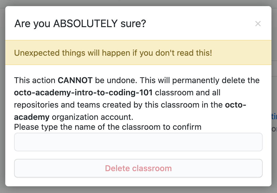 Modal for deleting a classroom with warnings and text field for classroom name