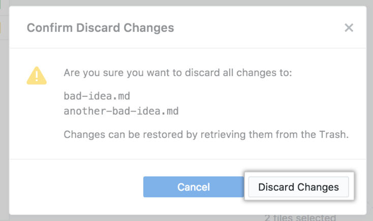 Discard Changes button in the confirmation dialog