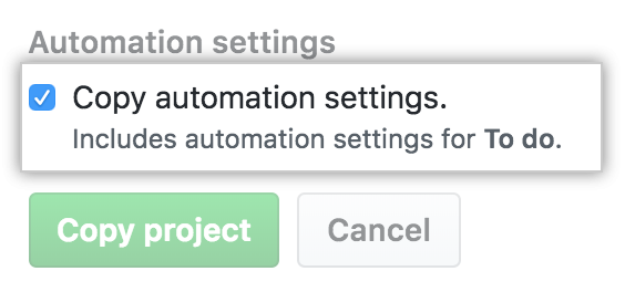 Select automation settings for copied project board