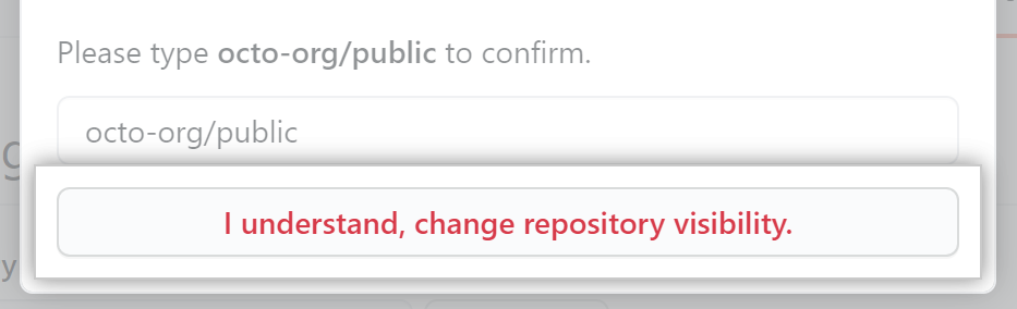 Confirm change of repository visibility button