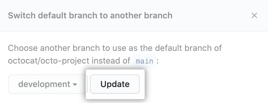 """Update"" button after choosing a new default branch"