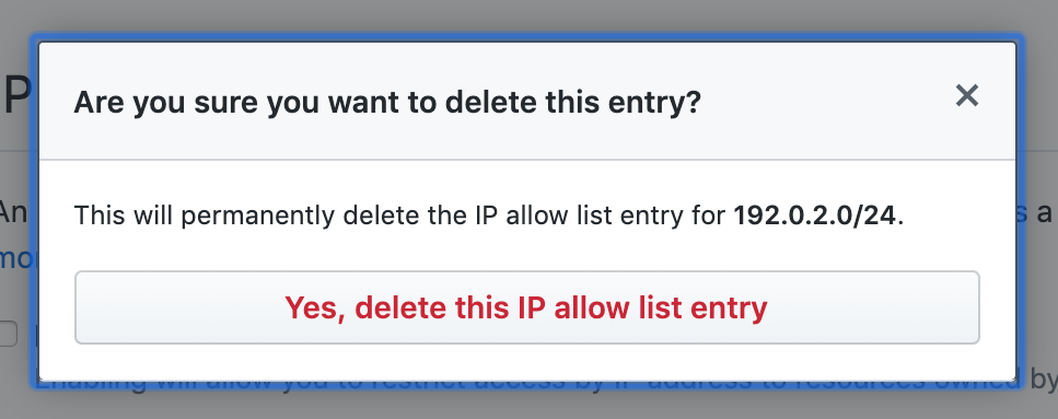 [Permanently delete IP allow list entry] ボタン