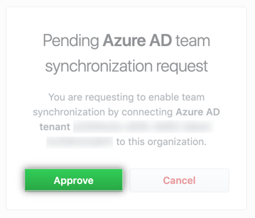 Pending request to enable team synchronization to a specific IdP tenant with option to approve or cancel request